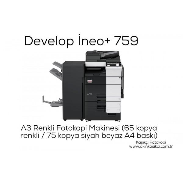 Develop İneo+ 759 / Konica Minolta Bizhub C759